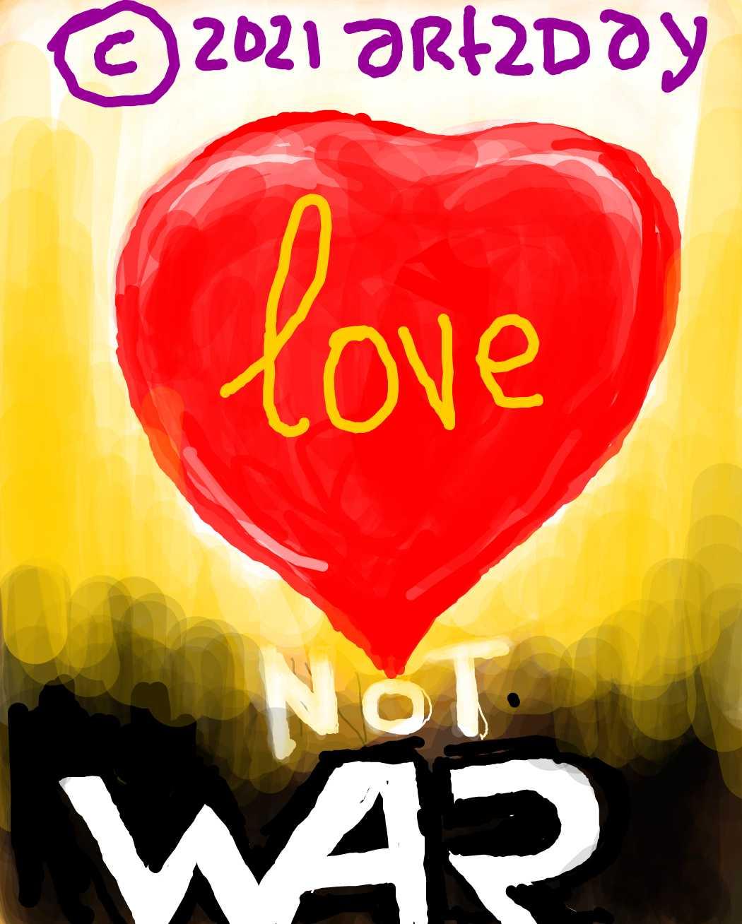 love, not war